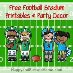 Free Football Stadium Printables and Football Party Decor from HappyandBlessedHome.com