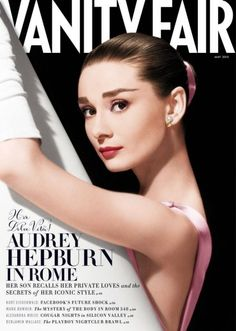 Very Best of May Fashion Magazine Covers (Updated!) Audrey Hepburn on the cover of Vanity Fair.Audrey Hepburn on the cover of Vanity Fair. Audrey Hepburn Outfit, Audrey Hepburn Sons, Audrey Hepburn Photos, Grace Kelly, Natalie Wood, Rita Hayworth, Carla Bruni Sarkozy, Vanity Fair Magazine, Magazin Covers