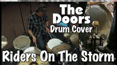 The Doors - Riders On The Storm Drum Cover
