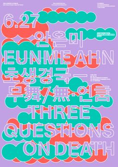 Three Questions on Death: Poster by Sulki & Min #Typography #Poster