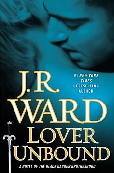 LOVER UNBOUND (Collector's Edition) A Novel of the Black Dagger Brotherhood by J.R. Ward