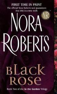 Black Rose Bk. 2 by Nora Roberts (2005, Paperback)