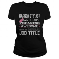 Awesome Barber Stylist Shirt - #summer shirt #sweatshirt street. LIMITED TIME PRICE => https://www.sunfrog.com/Jobs/Awesome-Barber-Stylist-Shirt-Black-Ladies.html?68278