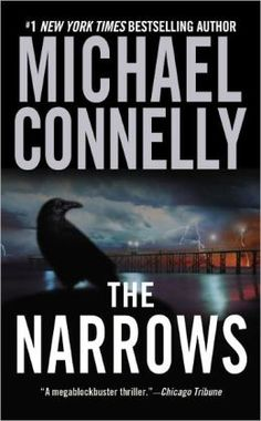 Michael Connelly: The Narrows (Harry Bosch Series #10)