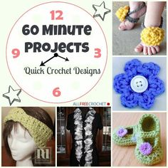 60 Minute Patterns: 34 Quick Crochet Designs - perfect for when you only have a lunch hour to spare!
