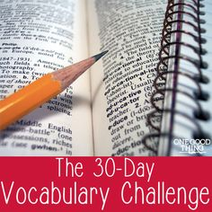 I'm feeling a little rusty in the vocabulary department....take this challenge with me!