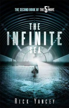 The Infinite Sea (The Fifth Wave #2)