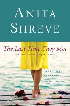 The Last Time They Met: A Novel by Anita Shreve http://www.amazon.com/dp/B000SEJZ1S/ref=cm_sw_r_pi_dp_dZPwvb062AJN3