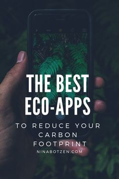 The Best Eco Apps to reduce your Carbon Footprint and do good for the environment – Loretta Schnell - Responsible Earth Day Tips, Reducing Carbon Footprint, Save Mother Earth, Earth Day Activities, Green Technology, Green Life, Sustainable Living, Apps, Climate Change