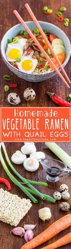 Homemade Vegetable Ramen with Quail Eggs is a perfect dish for winter. Delicious noodles in spicy broth topped with stir-fried vegetables & fried quail eggs. How to make a ramen. via Happy Foods Tube Winter Vegetables, Fried Vegetables, Egg Recipes, Asian Recipes, Quail Recipes, Noodle Recipes, Soup Recipes, Vegetarian Pasta Recipes, Healthy Recipes