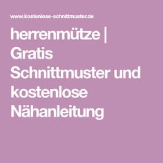 herrenmütze | Gratis Schnittmuster und kostenlose Nähanleitung Diy And Crafts, Doggies, Puppies, Fashion Styles, Dog Coat Pattern Sewing, Sewing Patterns Free, Clothes For Dogs, Dog Things, Little Puppies
