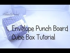 Envelope Punch Board box with lid tutorial using Stampin' Up! UK products - YouTube