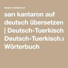 Sarı Kantaron auf deutsch übersetzen   Deutsch-Tuerkisch.net Wörterbuch