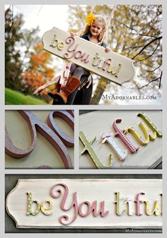 Fantastic sign for a little girl's room and a great reminder that she is beautiful no matter what! Legault this looks right up your alley. Crafts To Make, Diy Crafts, Little Girl Rooms, Crafty Craft, My Baby Girl, Fancy Letters, Wood Letters, Craft Projects, At Least