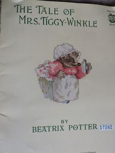 Beatrix Potter The Tale of Mrs. Tiggy Winkle Story Teller Peter Rabbit Henny Penny Lucie Tabby Kitten Charts Green Apple Booklet No. 543 Sewing Patterns For Kids, Vintage Sewing Patterns, Cross Stitch Charts, Cross Stitch Designs, Kitten Mittens, Henny Penny, Benjamin Bunny, Vintage Cross Stitches, Raggedy Ann And Andy