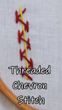 Threaded Chevron Stitch In Hand Embroidery (Step By Step & Video) Hand Embroidery Videos, Embroidery Stitches Tutorial, Embroidery On Clothes, Flower Embroidery Designs, Creative Embroidery, Simple Embroidery, Sewing Stitches, Embroidery For Beginners, Crewel Embroidery