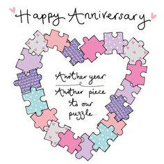 A gorgeous on our anniversary card with a wonderful jigsaw puzzles heart design.The caption reads: Happy Anniversary Another year Another piece to our puzzle.The card has been finished with glitter detailing.Blank inside for your own message. Anniversary Wishes For Parents, Wishes For Brother, Happy Anniversary Quotes, Wedding Anniversary Wishes, Happy Birthday Cards, Birthday Greetings, Congratulations On Marriage, Happy Aniversary, Engagement Cards