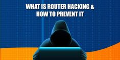 How to tell if someone hacked your router? Preventive measures to fix a hacked router Cyber Security Awareness, Hacks, Tips