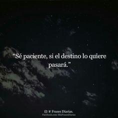 Sé paciente