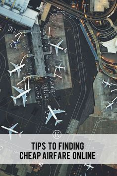 Tips to Finding Cheap Airfare Online
