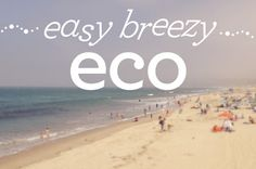 eco stories : 10  απλές,  καλοκαιρινές συμβουλές , φιλικές προς ...