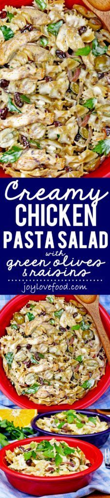 Creamy Chicken Pasta Salad with Green Olives and Raisins - this ...