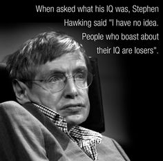 Stephen Hawking, physicist, cosmologist, author, Director of Research at the Centre for Theoretical Cosmology within the University of Cambridge