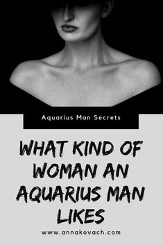 Are you in love with an Aquarius man but would like to know more about what he may be looking for? Here are some helpful hints about what kind of women an Aquarius man likes (and doesn't like) so that you can figure out if you're what he's looking for. Aquarius Men Love, Gemini And Aquarius, Sagittarius Women, Aquarius Quotes, Aquarius Woman, Aquarius Facts, Aquarius Horoscope, Astrology Zodiac, Zodiac Facts