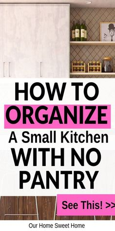 How To Organize a Small Kitchen With No Pantry! - kitchen organization, no pantry alternatives, small kitchen organization organization pantry How To Organize a Small Kitchen Without a Pantry - Our Home Sweet Home Kitchen Without Pantry, Small Kitchen Pantry, Kitchen Pantry Cabinets, Kitchen Organization Pantry, Kitchen Tips, Kitchen Ideas, Organization Ideas, Pantry Ideas, Kitchen Storage