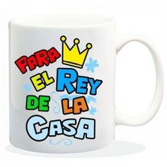 """Taza baggy  """" PARA EL REY DE LA CASA"""" http://www.worldmagic.es/tienda/164-baggy"""