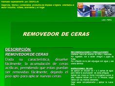 REMOVEDOR DE CERAS