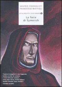 Valerio Evangelisti, Francesco Mattioli - La furia di Eymerich