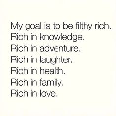 I don't care about money. Money is worthless to me.. Well besides to get food but still.. To have enough to survive is perfect for me. But to have everything else on that list.. Yes.