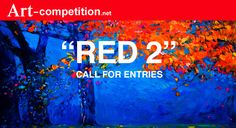 Red Images, Online Group, Call For Entry, Art Competitions, Types Of Art, Art Market, August 22, Neon Signs, Fine Art