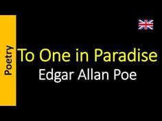Edgar Allan Poe - To One in Paradise