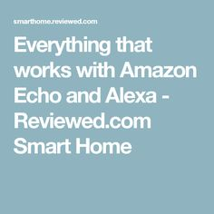 Everything that works with Apple HomeKit Alexa Dot, Alexa Echo, Amazon Dot, Amazon Echo, Alexa Compatible Devices, Amazon Hacks, Alexa Skills, Apple Homekit, Home Automation System