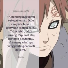 Gaara, Naruto Uzumaki, Anime Naruto, Boruto, Naruto Quotes, Quotes Indonesia, Otaku, Polaroid, Memes