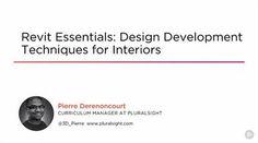 Revit Essentials: Design Development Techniques for Interiors