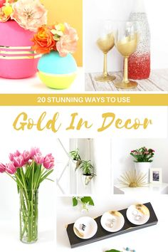 20 Stunning Ways To Use Gold In Decorating from vases to dishes, flatware to stemwear with lots of diy projects and hacks!