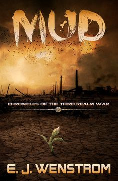 Mud by EJ Wenstrom - The Dabbler