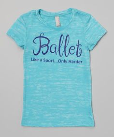 Look what I found on #zulily! Burnout Blue 'Like a Sport Only Harder' Tee - Girls by Peanuts & Monkeys #zulilyfinds