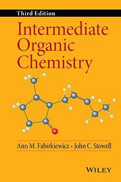Free download chemistry 10th edition by raymond chang in pdf intermediate organic chemistry ann m fabirkiewicz john c stowell 9781118308813 fandeluxe Images