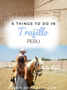 6 Things to do in Trujillo Trujillo is a city in the north of Peru thats definitely worth visiting. I spent about a week there while backpacking in Peru. – Why Not Ju