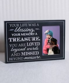 Loving this 'Your Life Was a Blessing' Frame on #zulily! #zulilyfinds