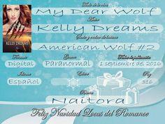 Locas del romance: My dear Wolf (American Wolf #2 Kelly Dreams)