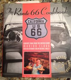 Route 66 Family Fun & Fresh Perspective: Tasting Route 66 In Your Own Kitchen