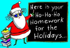 The teacher who knows a little reading over winter break is a good thing. It might even give parents a few moments of holiday peace and quiet!