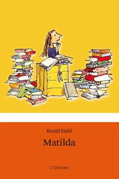Matilda (Roald Dahl). Imprescindible!