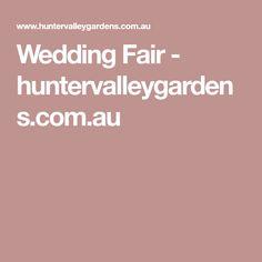 Wedding Fair - huntervalleygardens.com.au