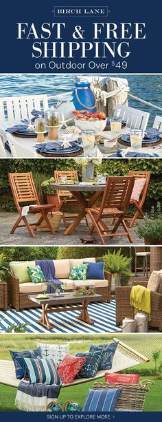 Outdoor furniture at birchlane.com! Sign up to find out more about FREE SHIPPING on all orders over $49!